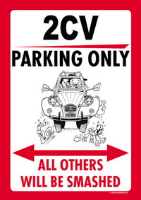 "Parkschild ""2CV PARKING ONLY"""
