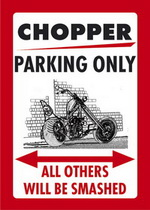 CHOPPER PARKING ONLY