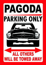 PAGODA PARKING ONLY